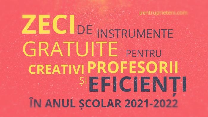Pentru Prieteni, 2021, Zeci de instrumente gratuite pentru profesori
